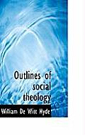 Outlines of Social Theology