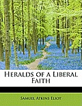 Heralds of a Liberal Faith