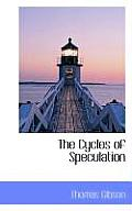 The Cycles of Speculation