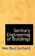 Sanitary Engineering of Buildings