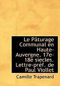 Le P Turage Communal En Haute-Auvergne, 17e-18e S Ecles. Lettre-PR F. de Paul Viollet