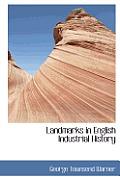 Landmarks in English Industrial History