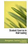 Student Course in Railroading