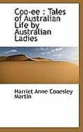 Coo-Ee: Tales of Australian Life by Australian Ladies