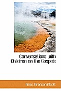 Conversations with Children on the Gospels