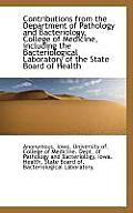 Contributions from the Department of Pathology and Bacteriology, College of Medicine, Including the