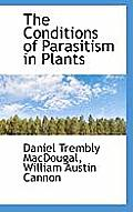 The Conditions of Parasitism in Plants