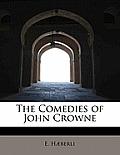 The Comedies of John Crowne