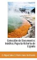 Colecci N de Documentos in Ditos Papa La Historia de Espa a