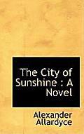 The City of Sunshine