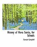 History of Nova Scotia, for Schools