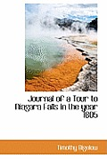 Journal of a Tour to Niagara Falls in the Year 1805