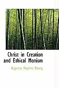 Christ in Creation and Ethical Monism