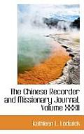 The Chinese Recorder and Missionary Journal, Volume XXXII