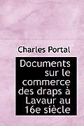 Documents Sur Le Commerce Des Draps Lavaur Au 16e Si Cle