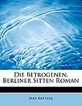 Die Betrogenen, Berliner Sitten Roman