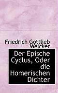 Der Epische Cyclus, Oder Die Homerischen Dichter