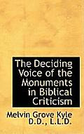 The Deciding Voice of the Monuments in Biblical Criticism