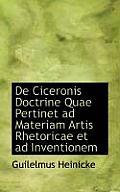 de Ciceronis Doctrine Quae Pertinet Ad Materiam Artis Rhetoricae Et Ad Inventionem
