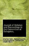 Journal of Debates and Proceedings in the Convention of Delegates,