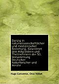 Danzig in Naturwissenschaftlicher Und Medizinischer Beziehung. Gewidmet Den Mitgliedern Und Theilneh