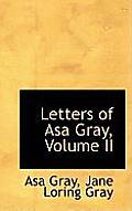 Letters of Asa Gray, Volume II