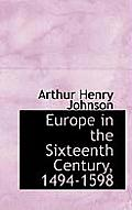 Europe in the Sixteenth Century, 1494-1598