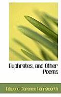 Euphrates, and Other Poems