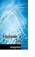 Ethelstone; A Tale