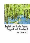 English and Latin Poems: Original and Translated