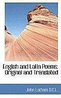 English and Latin Poems: Original and Translated