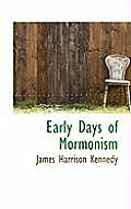 Early Days of Mormonism