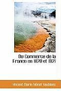 Du Commerce de La France En 1820 Et 1821