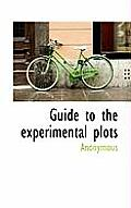 Guide to the Experimental Plots