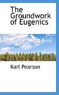 The Groundwork of Eugenics