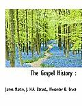The Gospel History