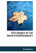 Fifth Report of the Record Commissioners
