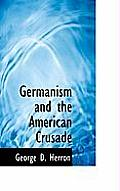 Germanism and the American Crusade