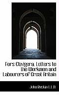 Fors Clavigera. Letters to the Workmen and Labourers of Great Britain