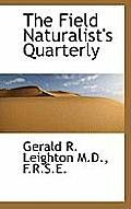 The Field Naturalist's Quarterly
