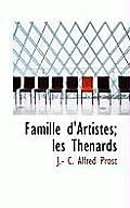Famille D'Artistes; Les Th Nards