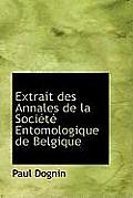 Extrait Des Annales de La Soci T Entomologique de Belgique