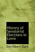 History of Senatorial Elections in Lowa