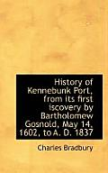 History of Kennebunk Port, from Its First Iscovery by Bartholomew Gosnold, May 14, 1602, to A. D. 18