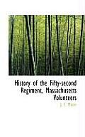 History of the Fifty-Second Regiment, Massachusetts Volunteers