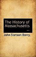 The History of Massachusetts ..