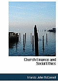Church Finance and Social Ethics