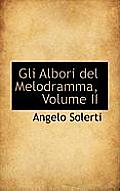 Gli Albori del Melodramma, Volume II