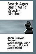 Beath Agus Bas: Mhr Droch-Dhuine