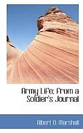 Army Life from a Soldier's Journal